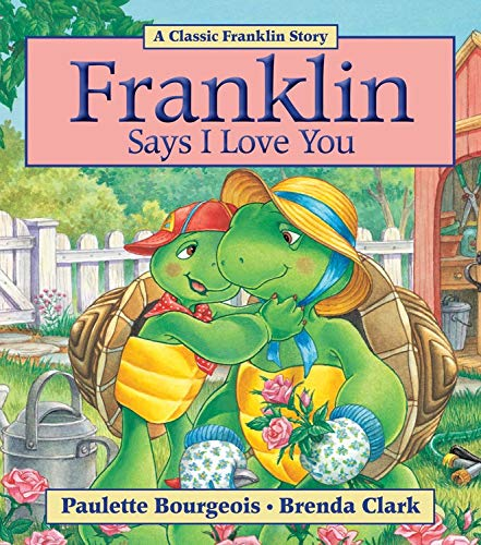 9781554537280: Franklin Says I Love You