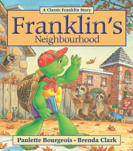 9781554537303: Franklin's Neighbourhood