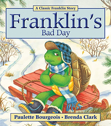 Franklin's Bad Day: Paulette Bourgeois