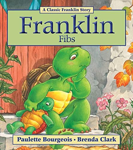 9781554537747: Franklin Fibs