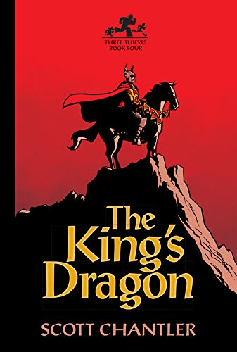 9781554537785: The King's Dragon (Three Thieves)