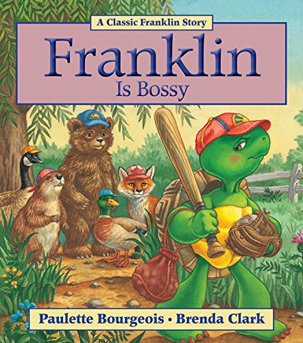 9781554537853: Franklin Is Bossy