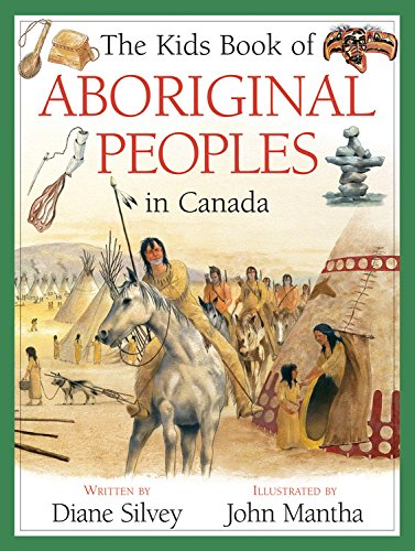 9781554539307: The Kids Book of Aboriginal Peoples in Canada