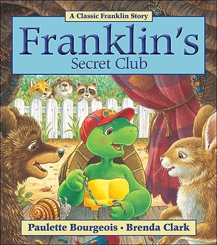 9781554539345: Franklin's Secret Club