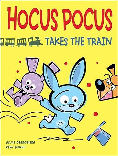 9781554539567: Hocus Pocus Takes the Train
