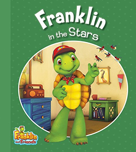 Franklin in the Stars (Franklin and Friends)