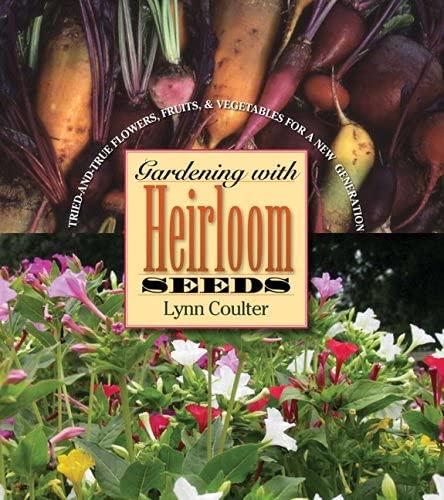 9781554550166: Gardening with Heirloom Seeds