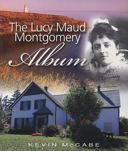 9781554550739: Lucy Maud Montgomery Album