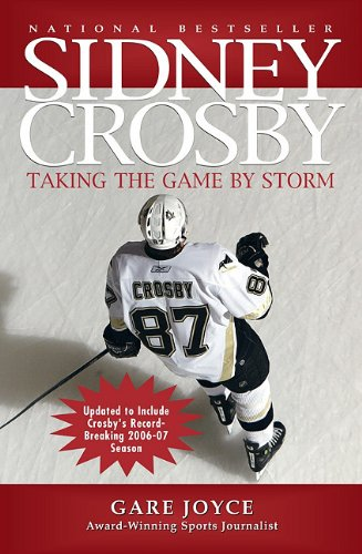 9781554550753: Sidney Crosby: Taking the Game by Storm