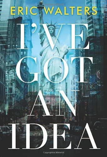 9781554551194: I've Got an Idea