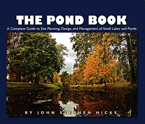 The pond book a complete guide to site planning design for Garden pond design books