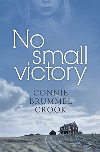 No Small Victory: Connie Brummel Crook