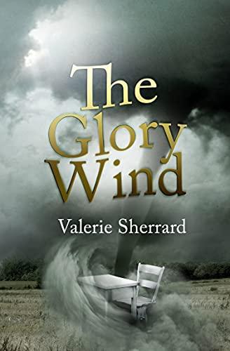 9781554551705: The Glory Wind