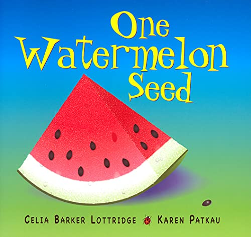 9781554552221: One Watermelon Seed