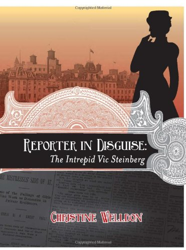 9781554552337: Reporter in Disguise: The Intrepid Vic Steinberg