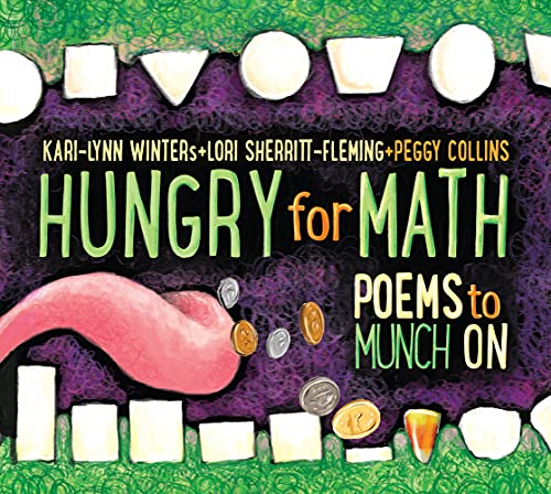 Hungry for Math: Poems to Munch on: Winters, Kari-Lynn; Sherritt-Fleming, Lori