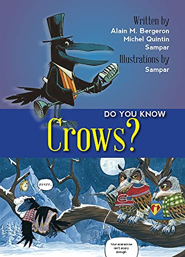 Do You Know Crows?: Alain Bergeron, Michel Quitin