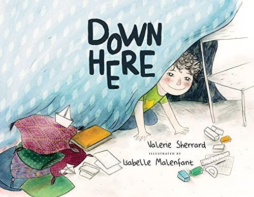Down Here: Sherrard, Valerie