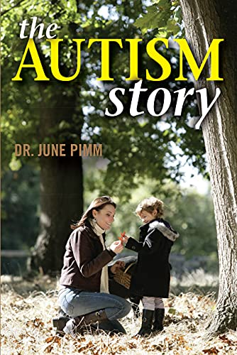 The Autism Story: Pimm, June
