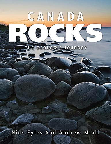 9781554553624: Canada Rocks: The Geologic Journey