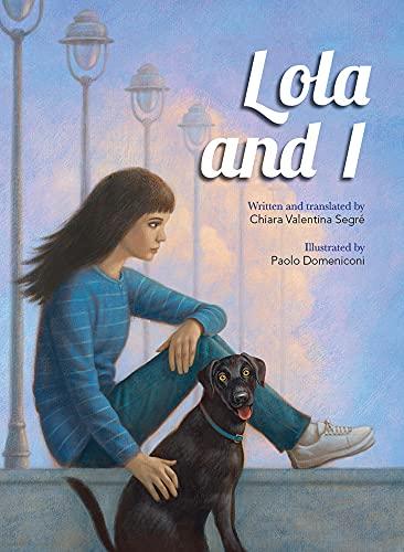 9781554553631: Lola and I