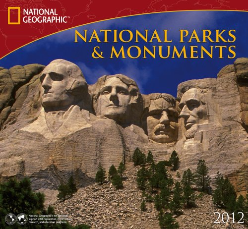 9781554564507: 2012 National Parks & Monuments - National Geographic Wall calendar