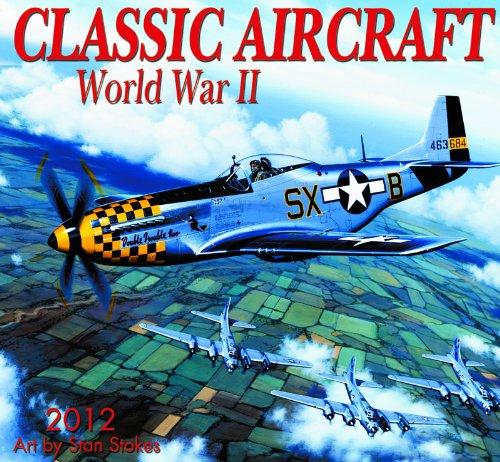 9781554564903: 2012 Classic Aircraft Wall calendar