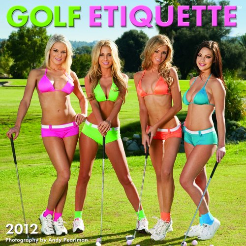 9781554565108: 2012 Golf Etiquette Wall calendar