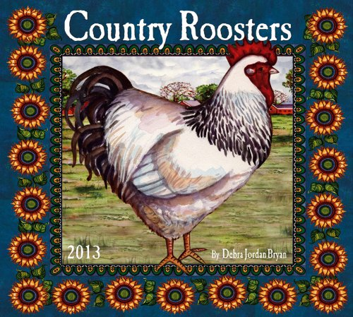 9781554565856: Country Roosters 2013 Calendar