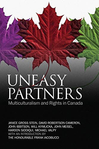 Uneasy Partners: Multiculturalism and Rights in Canada: Janice Stein, David