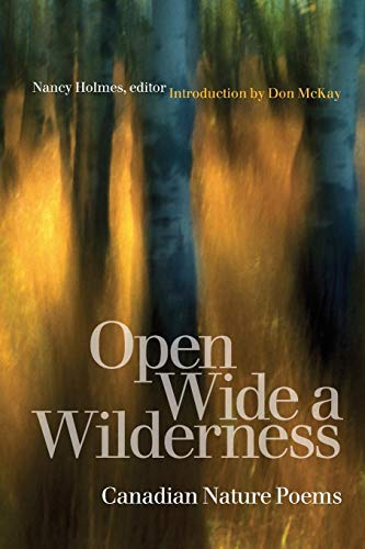 9781554580330: Open Wide a Wilderness: Canadian Nature Poems (Environmental Humanities Series)