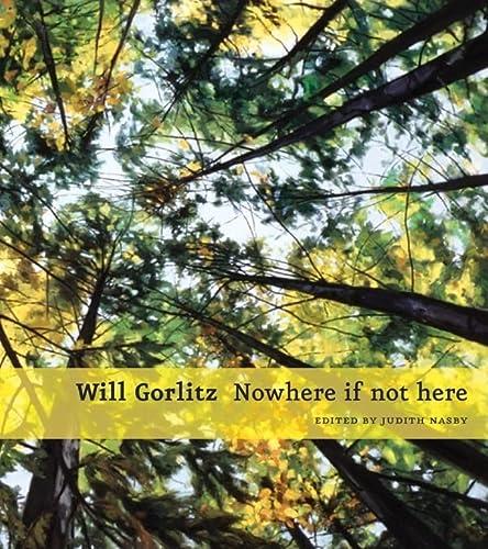 Will Gorlitz : Nowhere If Not Here: Bruce W. Ferguson;