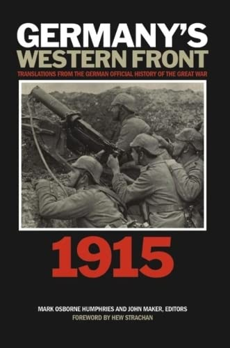 Germany's Western Front: Translations from the German Official History of the Great War, ...