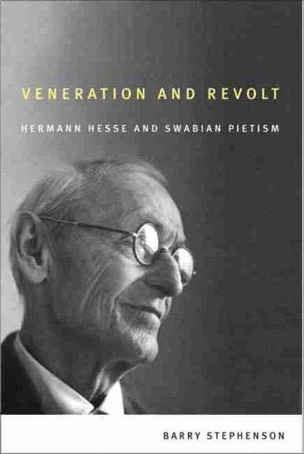 9781554581498: Veneration and Revolt: Hermann Hesse and Swabian Pietism (Editions Sr)