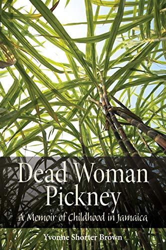 9781554581894: Dead Woman Pickney: A Memoir of Childhood in Jamaica (Life Writing)