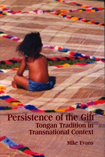 9781554582143: Persistence of the Gift: Tongan Tradition in Transnational Context