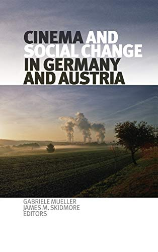 9781554582259: Cinema and Social Change in Germany and Austria (Film and Media Studies)