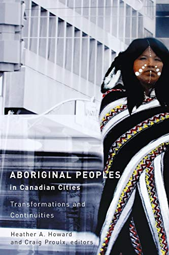 Aboriginal Peoples in Canadian Cities: Transformations and Continuities (Paperback)