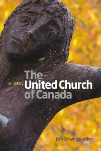 9781554583317: The United Church of Canada: A History