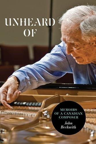 Unheard Of (Paperback): John Beckwith