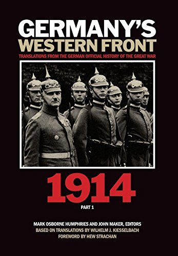 9781554583737: Germany's Western Front: 1914: Translations from the German Official History of the Great War, Part 1