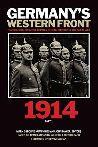 9781554585007: Germany's Western Front: 1914: Translations from the German Official History of the Great War, Part 1