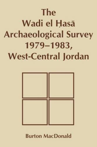 9781554585229: Wadi el Hasa Archaeological Survey 1979-1931, West-Central Jordan