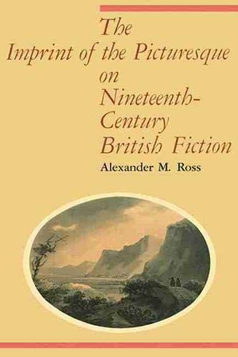 9781554585786: The Imprint of the Picturesque on Nineteenth-Century British Fiction
