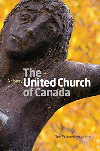 9781554585878: The United Church of Canada: A History