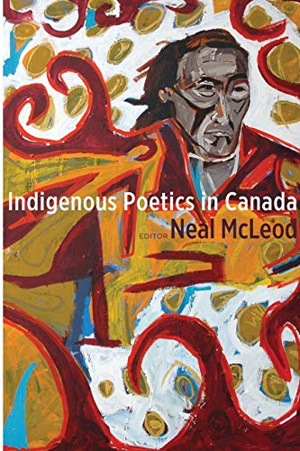 Indigenous Poetics in Canada (Paperback): Neal Mcleod
