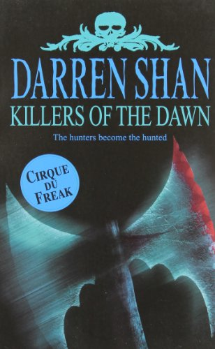 9781554680054: Killers Of The Dawn (Cirque Du Freak #9)