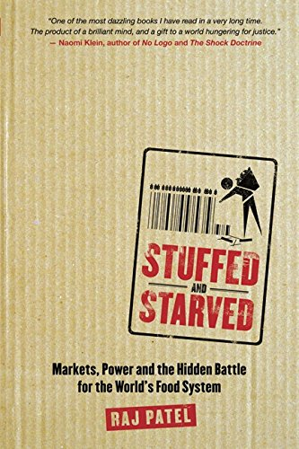 9781554680115: Stuffed and Starved: The Hidden Battle for the World's Food System