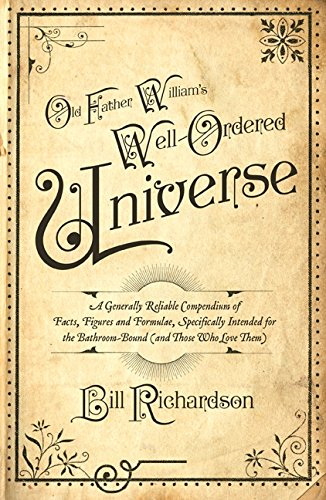 Old Father Williams's Wll-Ordered to the Universe: Richardson, Bill