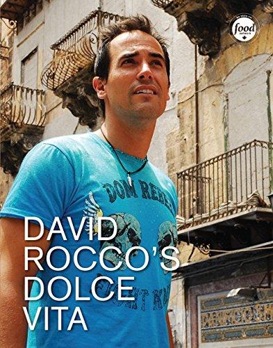 9781554680283: David Rocco's Dolce Vita